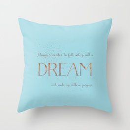 Always remember to fall asleep with a dream - Gold Teal Vintage Glitter Typography Throw Pillow
