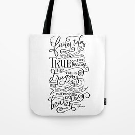 Fairy Tales are True Tote Bag
