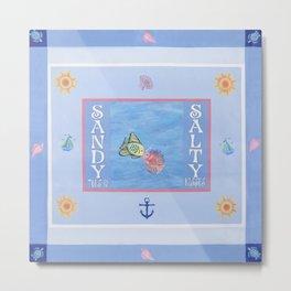 Sandy Toes and Salty Kisses original by Coastal Voodoo Designs Metal Print