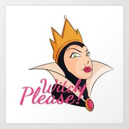 Witch Please! Halloween Queen Art Print