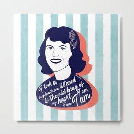 I am - Sylvia Plath Metal Print