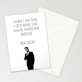 Barney Stinson Quote, When I am Sad, I Stop Being Sad Print Stationery Cards