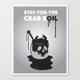 Stay for the Crab Boil Canvas Print