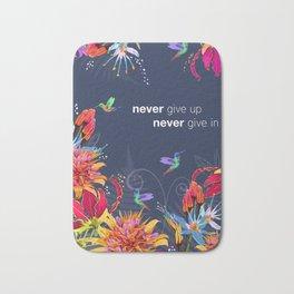 Never Give Up Bath Mat