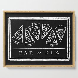 Eat, or Die (black) Serving Tray