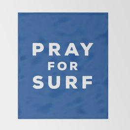 Pray For Surf Throw Blanket
