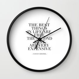 The Best Things In Life, Are Free The Second Best Are Very Expensive,Inspired,Decor,Fa Wall Clock