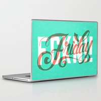 friday Laptop & iPad Skins featuring FCKN Friday by CaliDoso