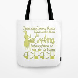 Cooking Gigi Tote Bag