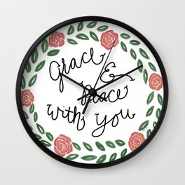 Grace and Peace with you! Wall Clock
