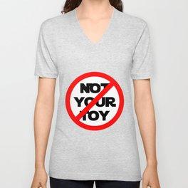 Not Your Toy Unisex V-Neck