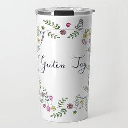 Guten Tag German Brush Script with whimsical wreath Travel Mug