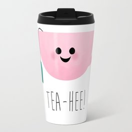Tea-Hee Travel Mug
