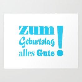 Happy Birthday – Zum Geburtstag alles Gute Art Print