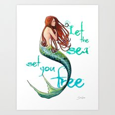 Mermaid: Let the sea set you free Art Print