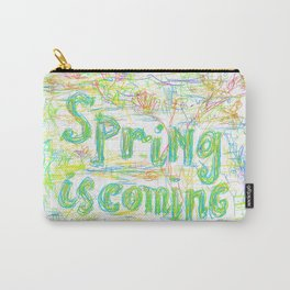 Spring Is Coming #001 Carry-All Pouch