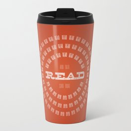 Read Read Read (and then read some more) Travel Mug