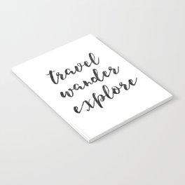 Travel Wander Explore Notebook