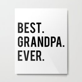 GRANDPA GIFT Typography Print Birthday Gift Best Grandpa Inspirational Quote Wall Art PRINTABLE Metal Print
