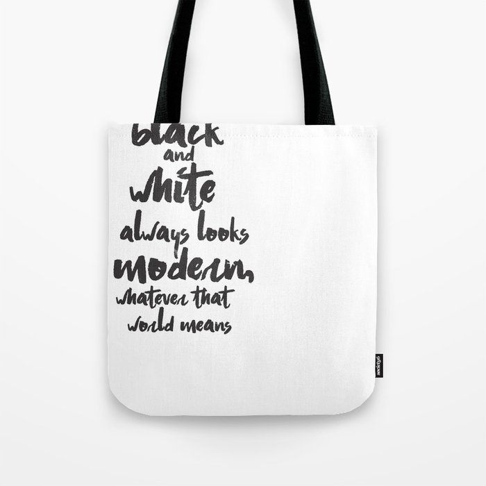 Black and White Quotation Calligraphy Tote Bag