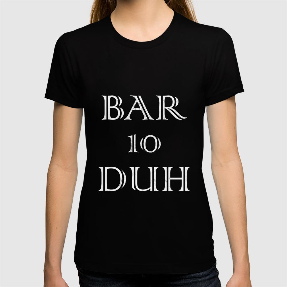1c0be107 Funny Bartender Shirt Men Bar Ten Duh Tshirt Bartending Gift T-shirt by  noirty | Society6