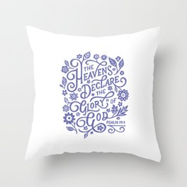 Psalm 19 The Heavens declare the Glory of God Throw Pillow