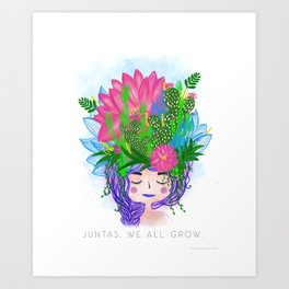 Juntas, we all grow. Art Print