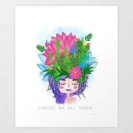 Juntas, we all grow. Art Print