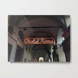 Hotel Roma Metal Print
