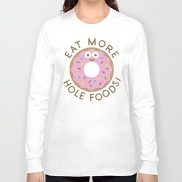 Do's and Donuts Long Sleeve T-shirt