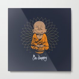 Be Happy Little Buddha Metal Print