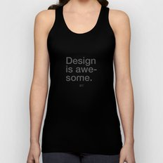 Design Is Awesome Unisex Tank Top