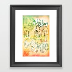 Nothing To Do Today But Smile Framed Art Print