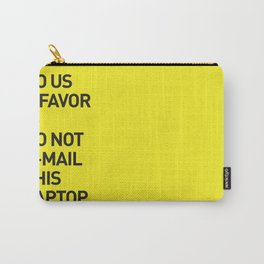 Save the planet. Carry-All Pouch