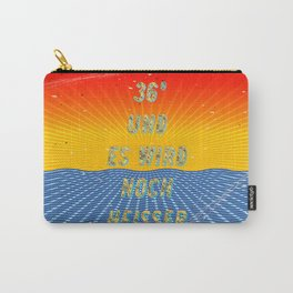 36 Grad und es wird noch heisser – A Hell Songbook Edition (97 °F and it's getting hotter) Carry-All Pouch