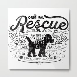 Rescue dog Trading Co Metal Print