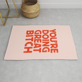 YOU'RE DOING GREAT BITCH Pink Red Letterpress Rug