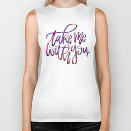 Take me with you Biker Tank
