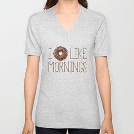 I Donut Like Mornings Unisex V-Neck
