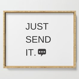 Just Sent It - Text Messaging Serving Tray
