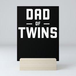 Dad Of Twins Twin Dad Tired Dad Twins Mini Art Print
