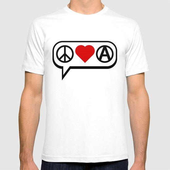 Peace. Love. Anarchy. T-shirt