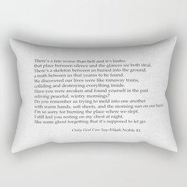 Only God Can Say Rectangular Pillow