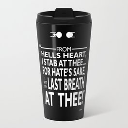 I Spit My Last Breath Travel Mug