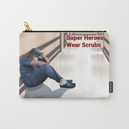 Super Heroes Wear Scrubs 4 Carry-All Pouch