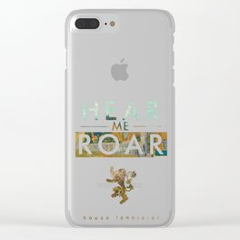Hear Me Roar Clear iPhone Case