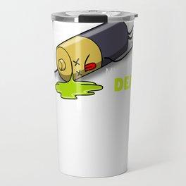 My Battery Is Dead Funny Battery Pun Travel Mug