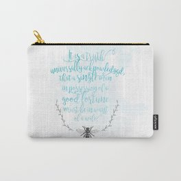 A Truth Universally Acknowledged  Carry-All Pouch