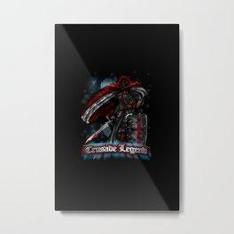 Crusade Legend Metal Print