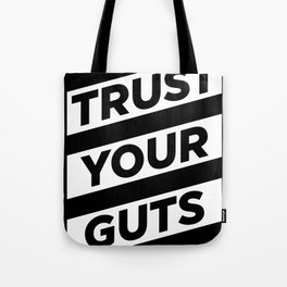 Trust Your Guts Tote Bag